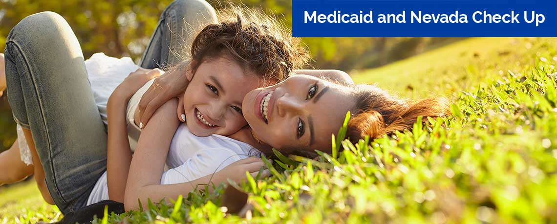 Medicaid and Nevada Check Up